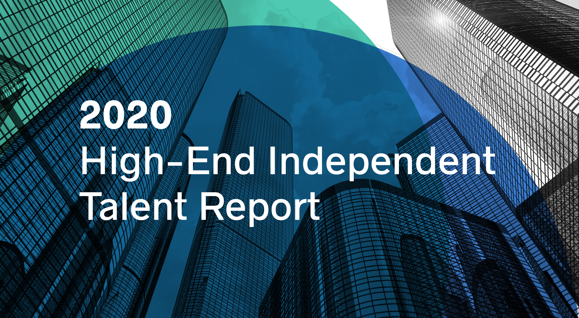 2020 High-End Independent Talent Report — Business Talent Group