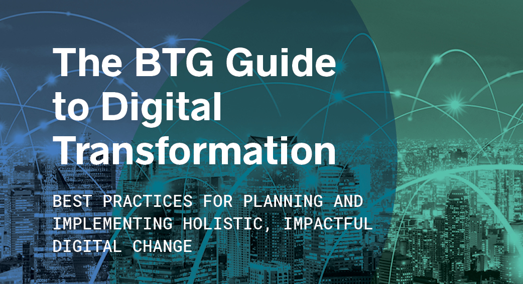 BTG Guide to Digital Transformation